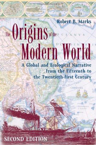 The origins of the modern world, Robert B. Marks